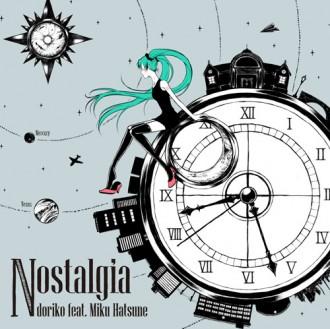 ミニアルバム「Nostalgia doriko feat.初音ミク」