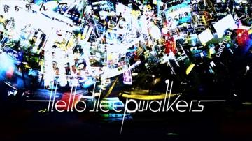 Hello Sleepwalkers「ハーメルンはどのようにして笛を吹くのか」360°MV
