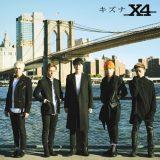 X4「キズナ」初回限定盤A